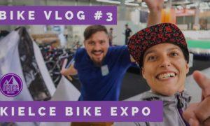 Kielce Bike Expo 2017 – vlog